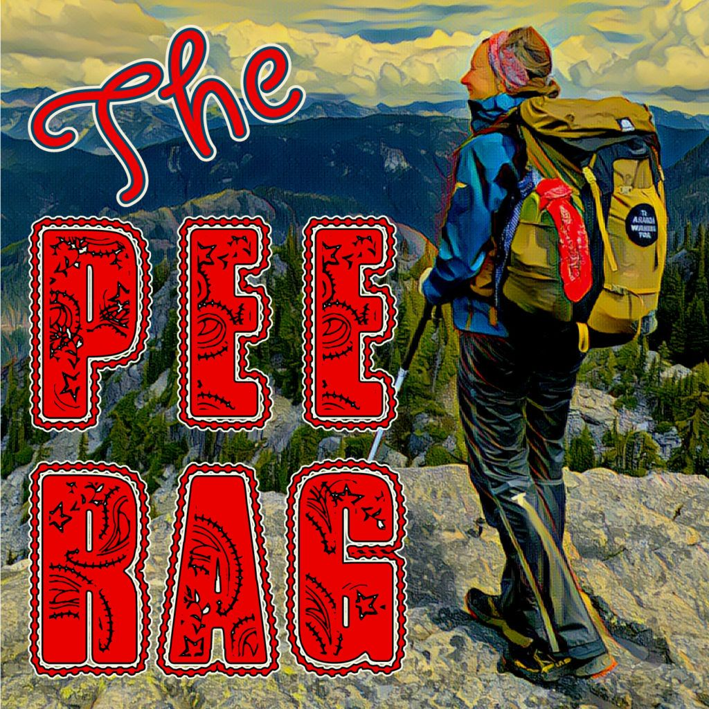 Cover art for The Pee Rag, the Blissful Hiker podcast.